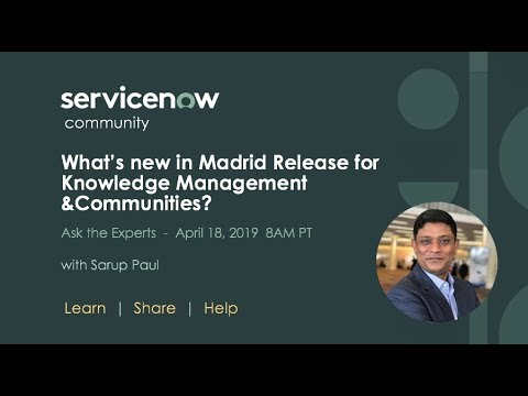 4/18 Ask the Expert: What's new in Madrid for Knowledge and Communities
