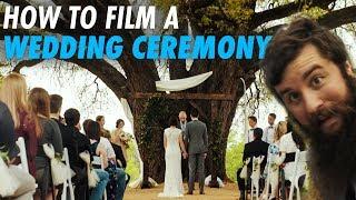 How To Film A Wedding Ceremony