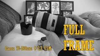 Canon 70-200mm f/2.8 USM 'L' Review: Full frame test results!
