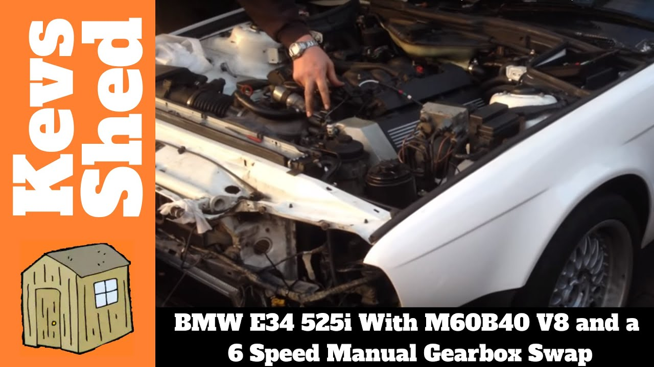 BMW E34 M50 525i with 4 0 M60B40 V8 and 6 Speed Manual Swap