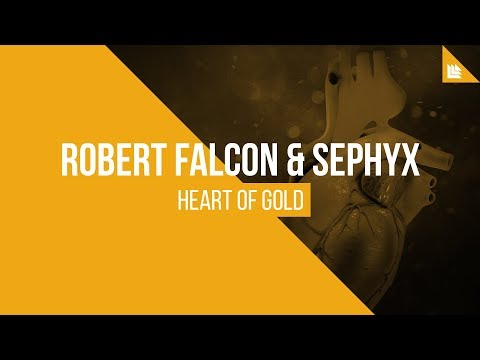 Robert Falcon & Sephyx - Heart Of Gold