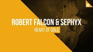 Robert Falcon Sephyx Heart Of Gold