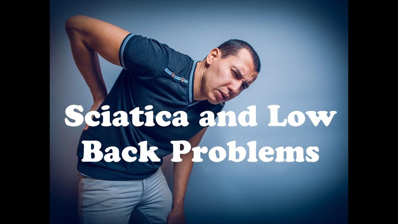 Sciatica and Lumbar Problems Health Rant