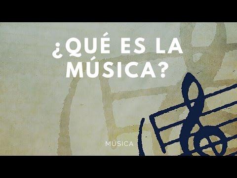 Qué es la música?