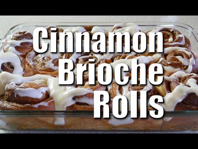 How To Make Perfect Cinnamon Brioche Rolls