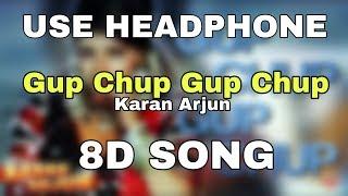 Gup Chup Gup Chup - 8D Song | Karan Arjun | Alka Yagnik | 8D BollyWood