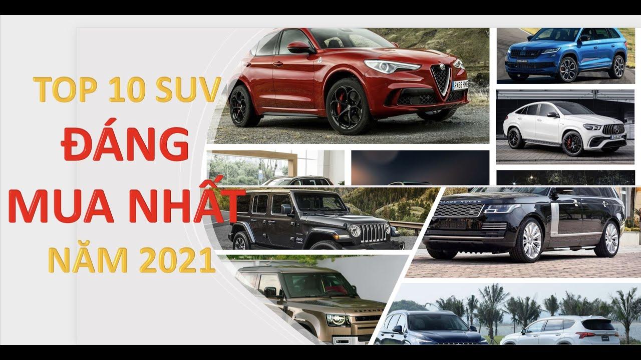 Danh sách 10 mẫu SUV đáng mua nhất năm 2021 do TOP GEAR bình chọn: Thời của xe Anh Quốc