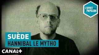 Suède : Hannibal le mytho - L'Effet Papillon  - CANAL+