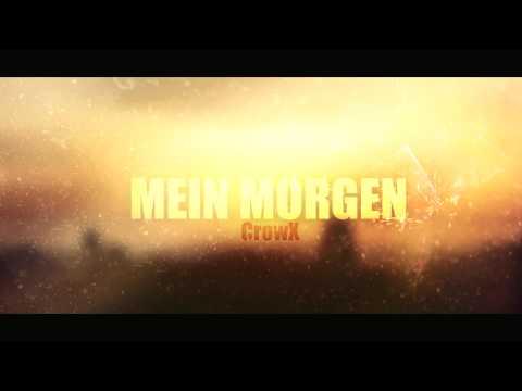 CrowX - Mein Morgen [MEIN HARTES LEBEN #1] (prod. by Criz_Beatz)