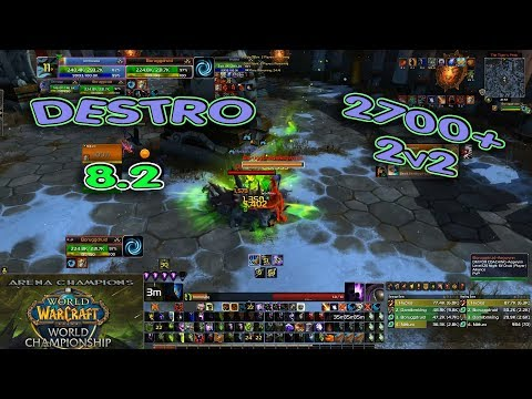 DESTRO Warlock ARENA 2700+ / BfA 8.2 Destruction 2v2