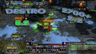 DESTRO Warlock ARENA 2700+ / BfA 8.2 Destruction 2v2