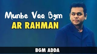 Munbe vaa bgm || Ar Rahman || BGM ADDA
