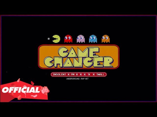 GAME CHANGER - Insolent x PM x Twall (OFFICIAL LYRIC VIDEO)