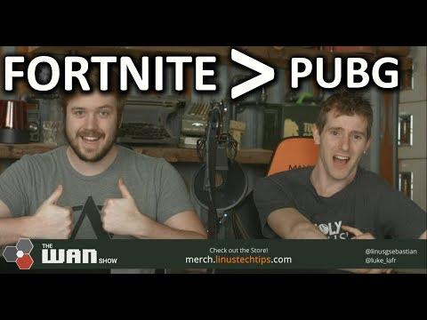 Fortnite Is Bigger Than PUBG - WAN Show Mar. 9 2018