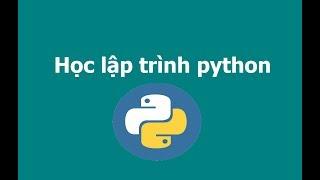 Bài 7 biểu thức  điều kiện if trong python | Học lập trình python