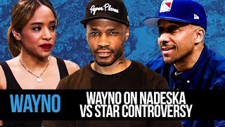 Wayno on Nadeska vs Starr Controversy