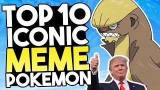 Top 10 Iconic Meme Pokemon