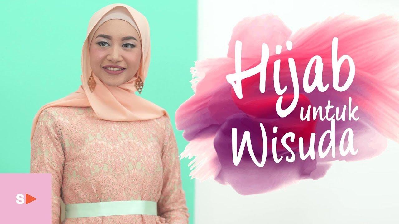 Tutorial Hijab Simple Dan Elegan Untuk Wisuda Tutorial Pashmina Satin Youtube