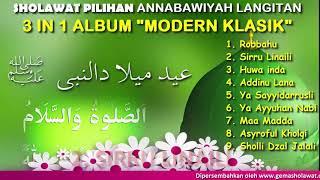 AN NABAWIYAH LANGITAN - ALBUM MODERN KLASIK (Album 3 In 1 Sholawat Lawas)