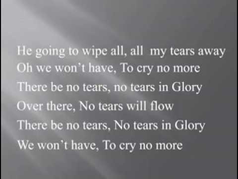 No  Tears  in  Glory