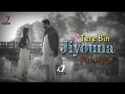 jeena-ta-paina-||-satvir-aujla-||-best-whatsapp-status-video-2019-|-punjabi-song-status-|-shiv-music