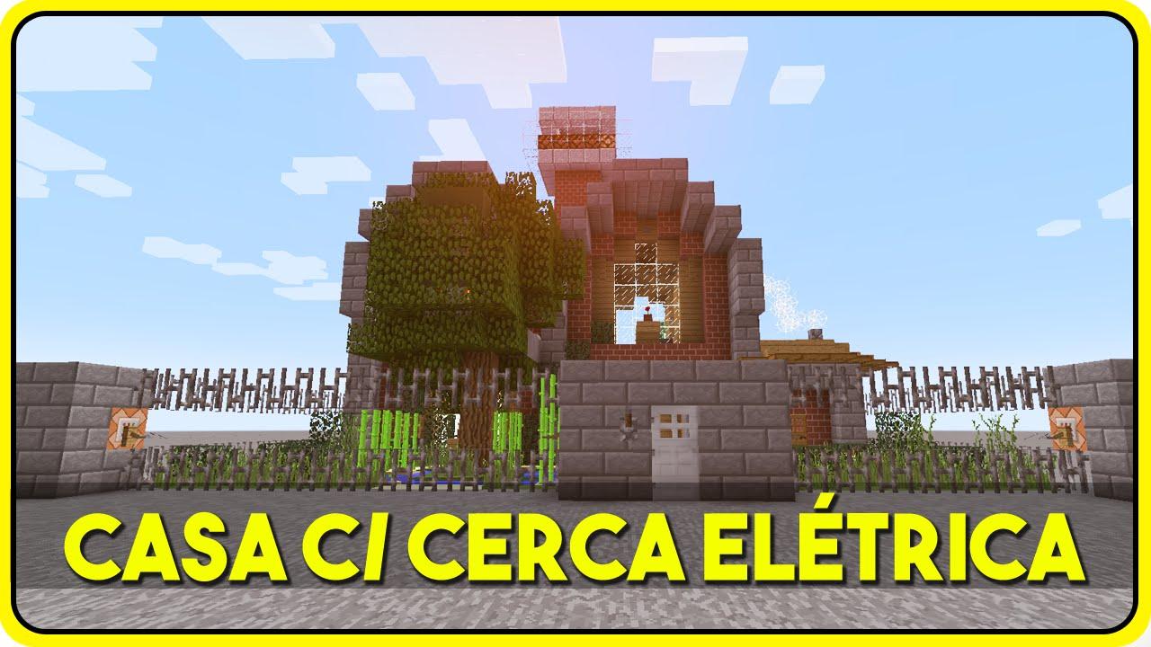 Minecraft Casa Autom Tica Com Cerca El Trica Casa C