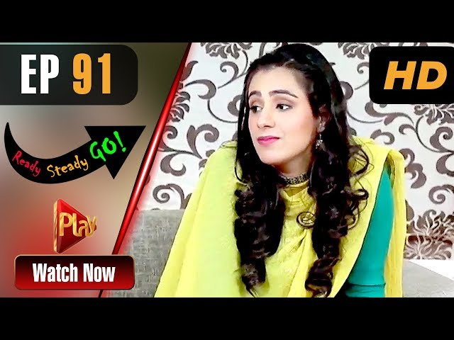 Ready Steady Go - Episode 91 | Play Tv Dramas | Parveen Akbar, Shafqat Khan | Pakistani Drama