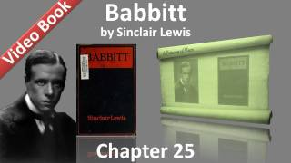 Chapter 25 - Babbitt by Sinclair Lewis