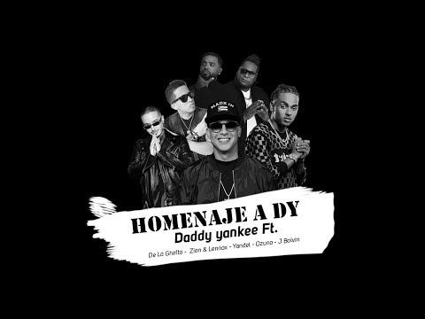 Homenaje A DY – Daddy Yankee Ft. De La Ghetto  Zion y Lennox  Yandel  Ozuna y J Balvin (Video Letra)