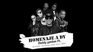 Homenaje A Dy Daddy Yankee Ft. De La Ghetto Zion y Lennox Yandel Ozuna y J Balvin Letra.mp3