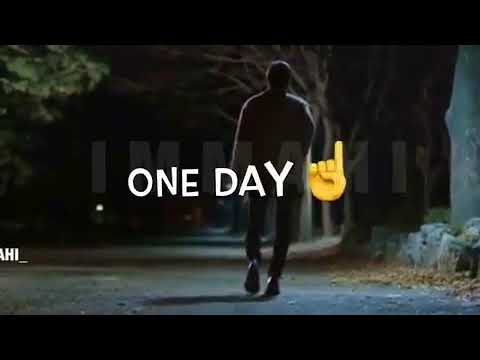 One Day You Miss Me Sad English WhatsApp Video Status