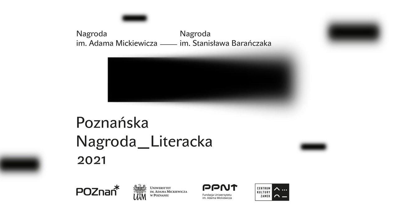 Kto laureatem Poznańskiej Nagrody Literackiej?
