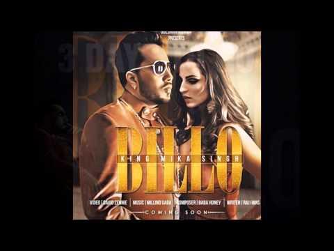 Billo - Mika Singh Mp3 Song Download