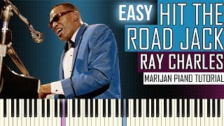 How To Play: Ray Charles - Hit The Road Jack | Piano Tutorial EASY + Sheets