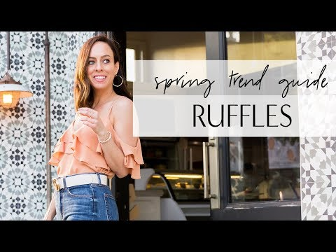 How to Wear RUFFLES I Spring Trend Guide