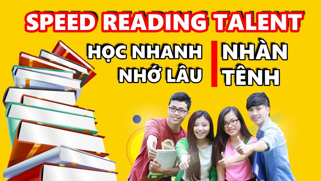 Khóa học SPEED READING TALENT Dành Cho Học Sinh, Sinh Viên!