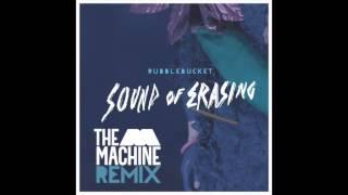 Rubblebucket - Sound of Erasing (The M Machine Remix)