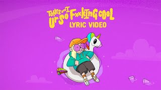 Download TONES AND I - UR SO F**KING COOL (LYRIC VIDEO)