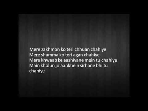 Tu Chahiye song with lyrics 2015