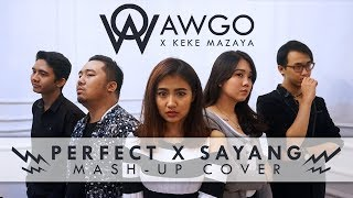 Perfect & Sayang  Pop Rock Mashup Cover By Awgo X Keke Mazaya