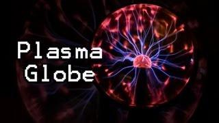 How does a Plasma Globe Work? (Bonus Video!)