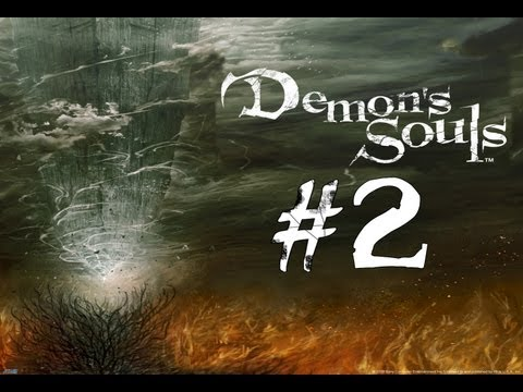 Let's Play Demon's Souls #2 - The Order of the Pantsless Knights