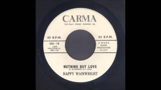 Happy Wainwright - Nothing But Love - Rockabilly 45