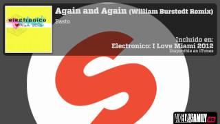 Basto - Again and Again (William Burstedt Remix)