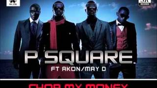P Square - Chop my money instrumental