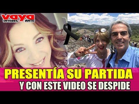 Edith González presintió su partida y con este video se quiso despedir.