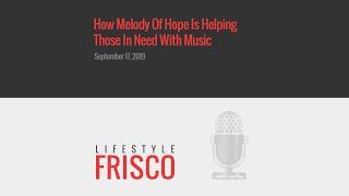 How Melody Of Hope Is Helping Those In Need With Music