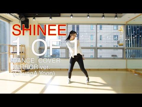 SHINee(샤이니)-1 of 1(원오브원)Dance Cover(mirror)안무 거울모드