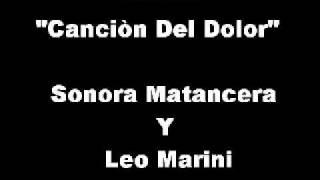 016 Cancion Del Dolor - Sonora Matancera Y Leo Marini