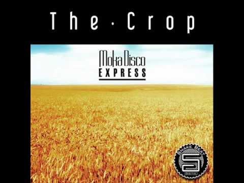 Moka Disco Express-The Crop Original Mix